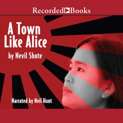 A Town like Alice Audiobook, by Nevil Shute