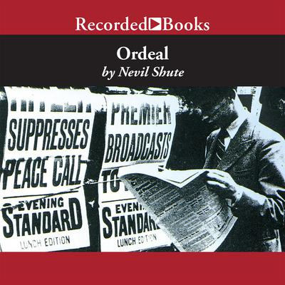 Ordeal Audiobook, by Nevil Shute