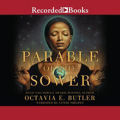 Parable of the Sower Audiobook, by Octavia E. Butler
