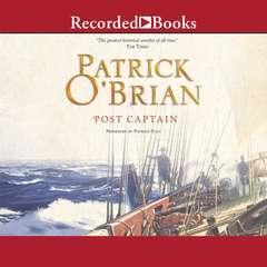Post Captain: The Aubrey-Maturin Series, Book 2 Audiobook, by Patrick O'Brian