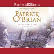 The Hundred Days Audiobook, by Patrick O'Brian, Patrick O'Brian