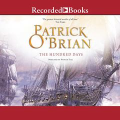 The Hundred Days Audiobook, by Patrick O'Brian