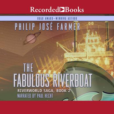 The Fabulous Riverboat Audiobook, by