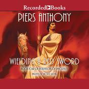 Wielding a Red Sword, by Piers Anthony