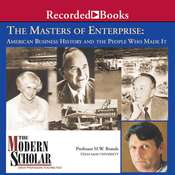The Masters of Enterprise Audiobook, by H. W. Brands