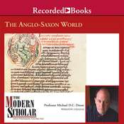 The Anglo-Saxon World Audiobook, by Michael Drout