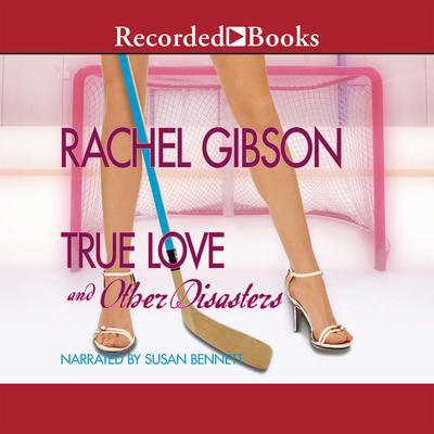 True Love, and Other Disasters Audiobook, by