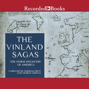 The Vinland Sagas: The Norse Discovery of America Audiobook, by Anonymous