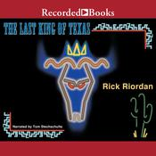 The Last King of Texas Audiobook, by Rick Riordan