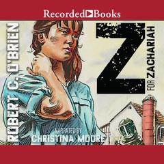 Z for Zachariah Audiobook, by Robert O'Brien