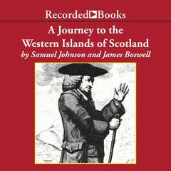 A Journey to the Western Islands of Scotland Audiobook, by Samuel Johnson, James Boswell