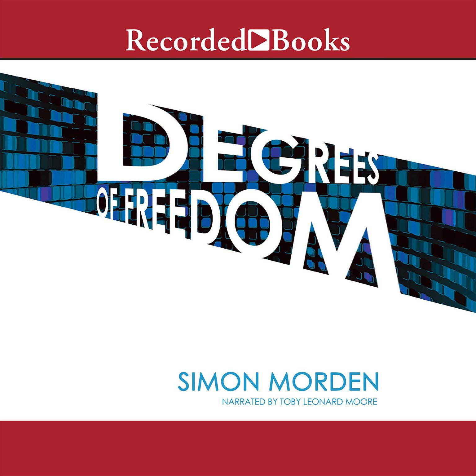 Printable Degrees of Freedom Audiobook Cover Art