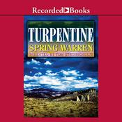 Turpentine, by Spring Warren