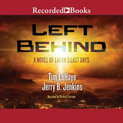 Left Behind: A Novel of the Earths Last Days Audiobook, by Tim LaHaye, Jerry B. Jenkins