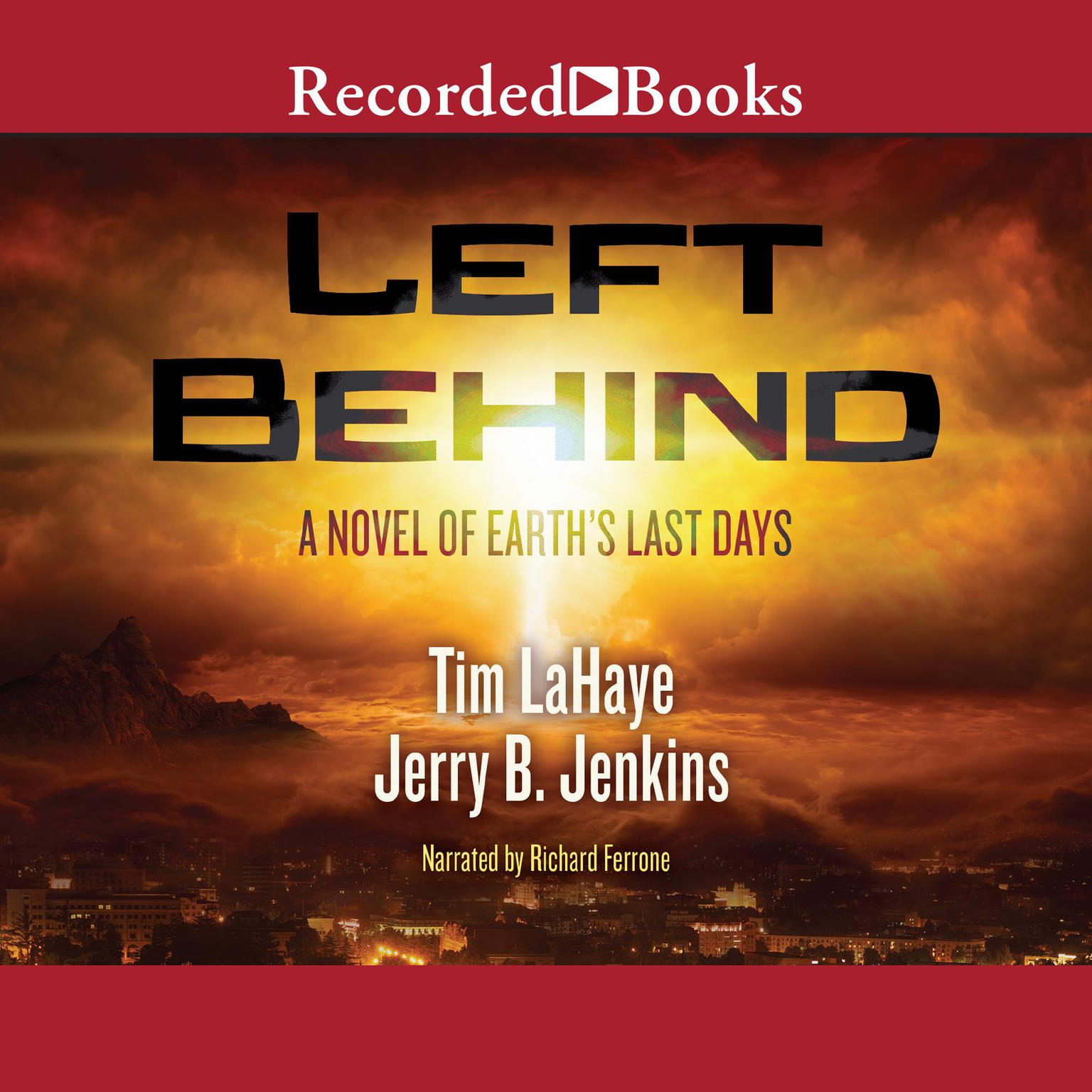 Printable Left Behind: A Novel of the Earth's Last Days Audiobook Cover Art
