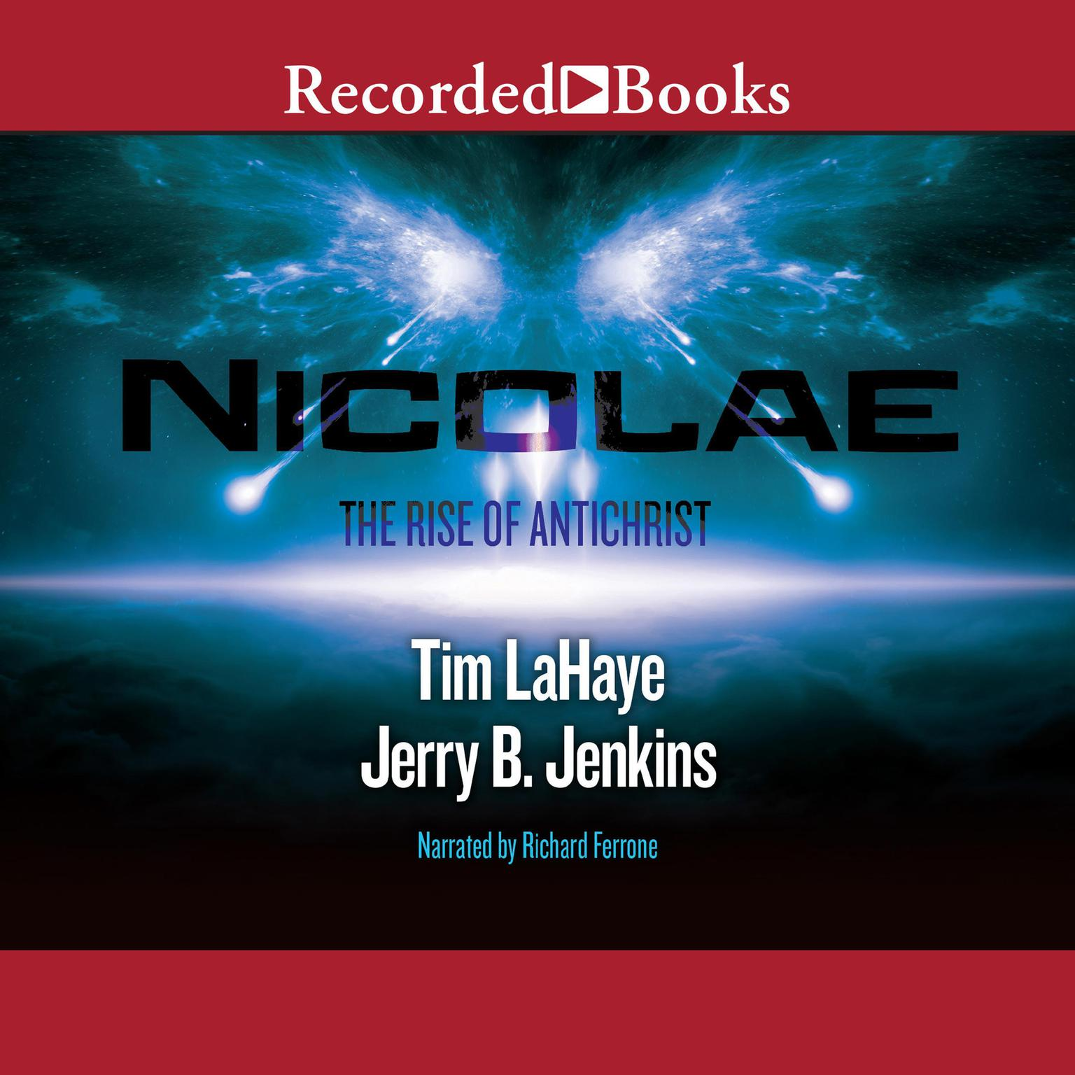 Nicolae: The Rise of Antichrist Audiobook, by Tim LaHaye