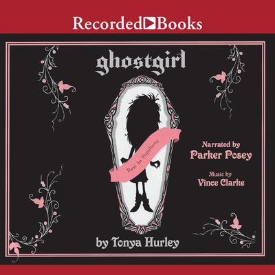 Ghostgirl Audiobook, by Tonya Hurley
