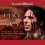 Fire the Sky, by Kathleen O'Neal Gear, W. Michael Gear