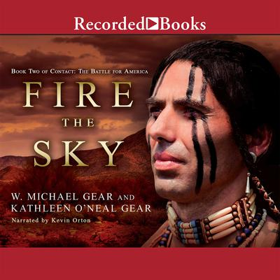 Fire the Sky Audiobook, by Kathleen O'Neal Gear