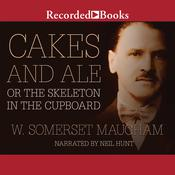 Cakes and Ale: or The Skeleton in the Cupboard Audiobook, by W. Somerset Maugham