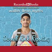 Darnell Rock Reporting Audiobook, by Walter Dean Myers