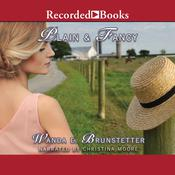 Plain and Fancy Audiobook, by Wanda E. Brunstetter