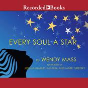 Every Soul a Star, by Wendy Mass