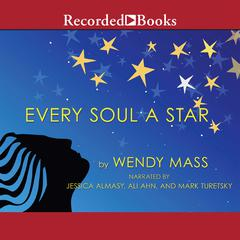 Every Soul a Star Audiobook, by Wendy Mass