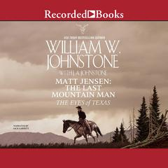 The Eyes of Texas Audiobook, by William W. Johnstone, J. A. Johnstone
