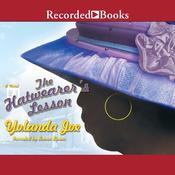 The Hatwearer's Lesson Audiobook, by Yolanda Joe