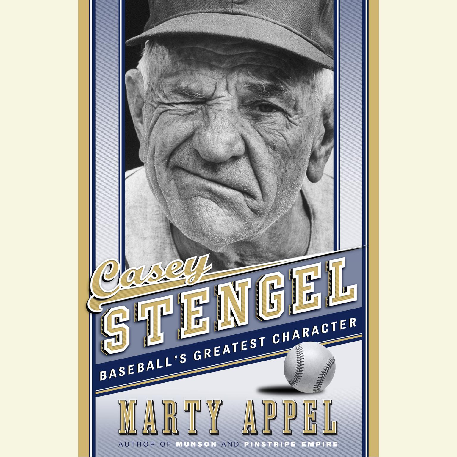 Printable Casey Stengel: Baseball's Greatest Character Audiobook Cover Art