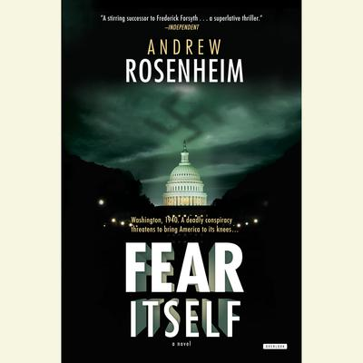 Fear Itself: A Novel Audiobook, by Andrew Rosenheim