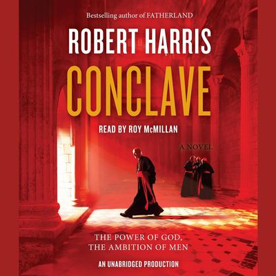 Conclave: A novel Audiobook, by
