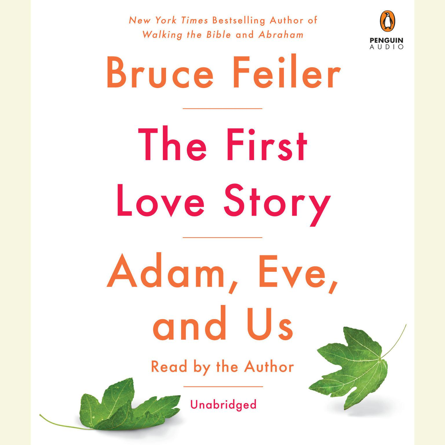 Printable The First Love Story: Adam, Eve, and Us Audiobook Cover Art