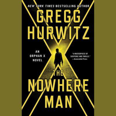 The Nowhere Man: An Orphan X Novel Audiobook, by