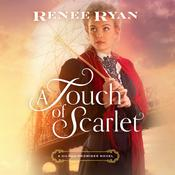 A Touch of Scarlet, by Renee Ryan