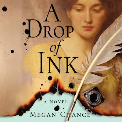 A Drop of Ink Audiobook, by Megan Chance