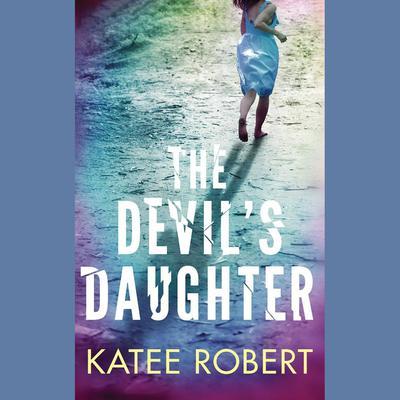 The Devils Daughter Audiobook, by Katee Robert