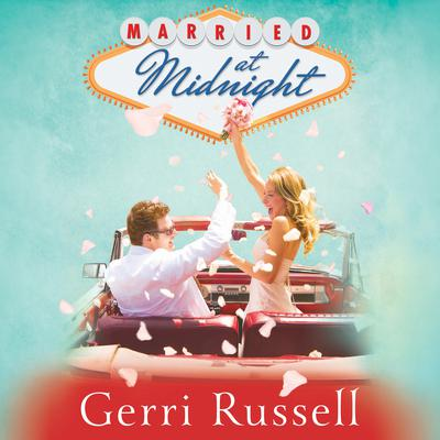 Married at Midnight Audiobook, by Gerri Russell
