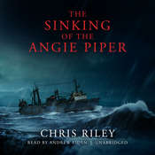 The Sinking of the Angie Piper Audiobook, by Chris Riley