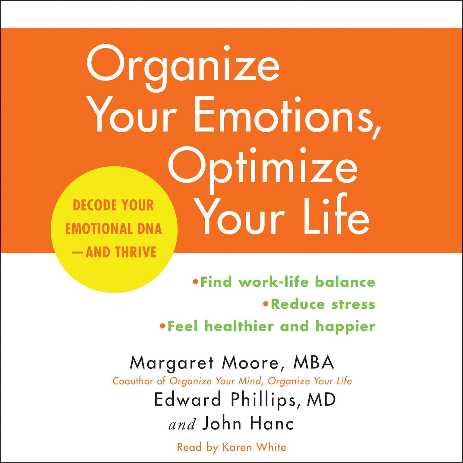 Printable Organize Your Emotions, Optimize Your Life: Decode Your Emotional DNA-and Thrive Audiobook Cover Art