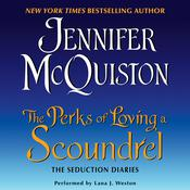 The Perks of Loving a Scoundrel: The Seduction Diaries Audiobook, by Jennifer McQuiston