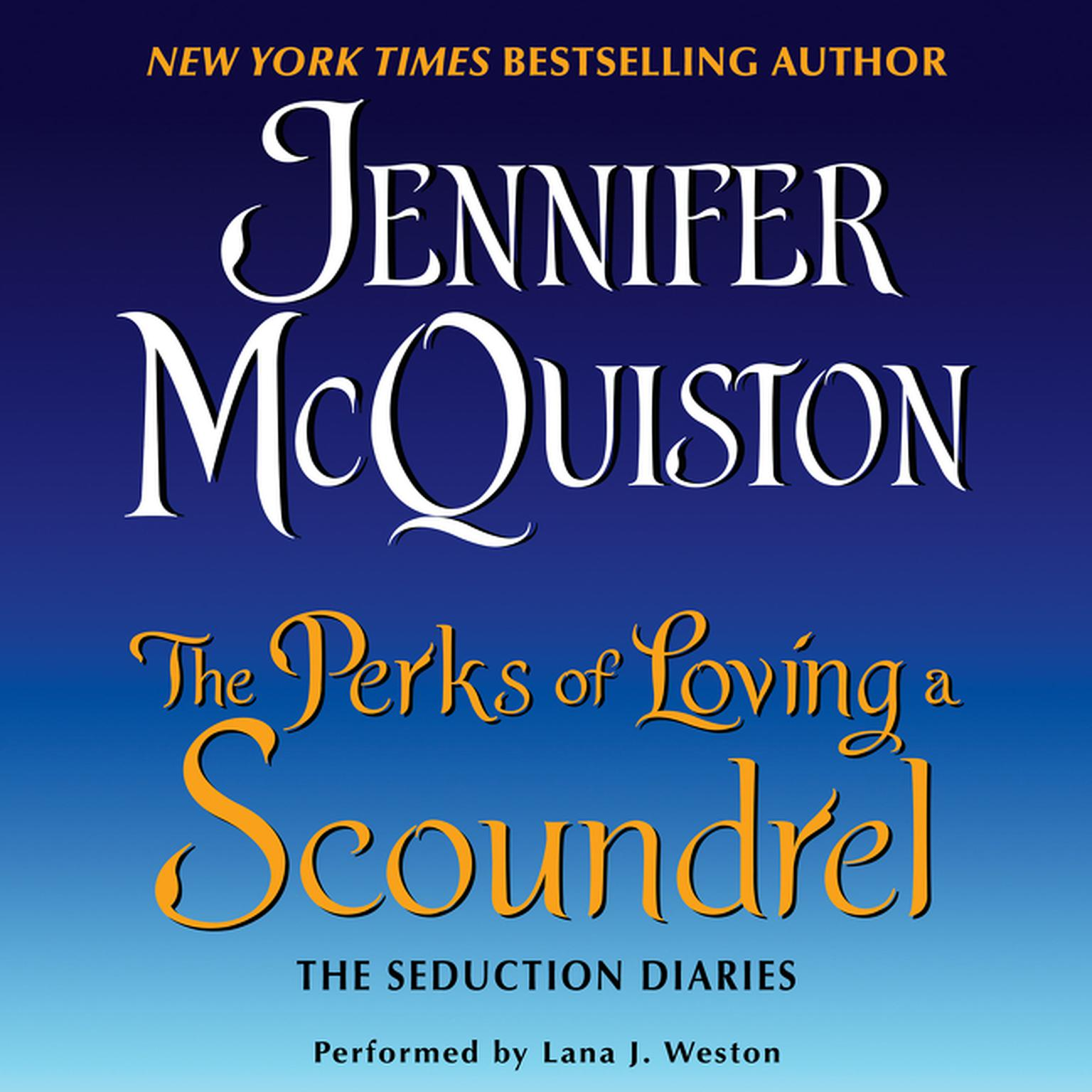 Printable The Perks of Loving a Scoundrel: The Seduction Diaries Audiobook Cover Art