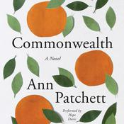 Commonwealth: A Novel, by Ann Patchett