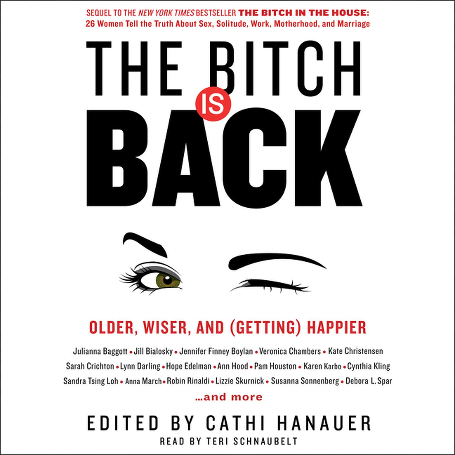 Printable The Bitch Is Back: Older, Wiser, and (Getting) Happier Audiobook Cover Art