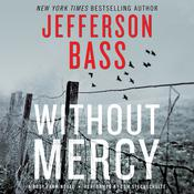 Without Mercy: A Body Farm Novel, by Jefferson Bass