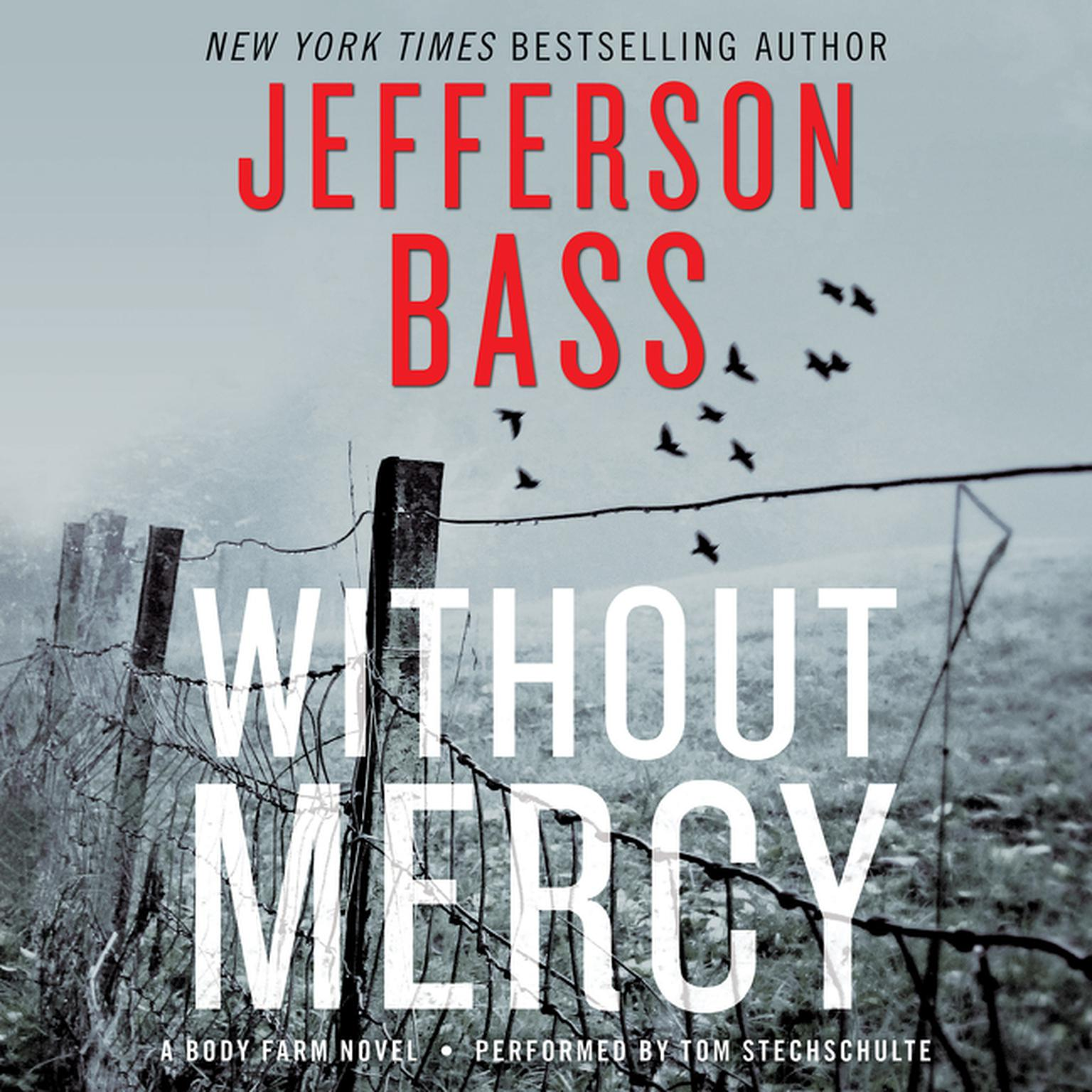 Printable Without Mercy: A Body Farm Novel Audiobook Cover Art