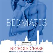 Bedmates: An American Royalty Novel, by Nichole Chase