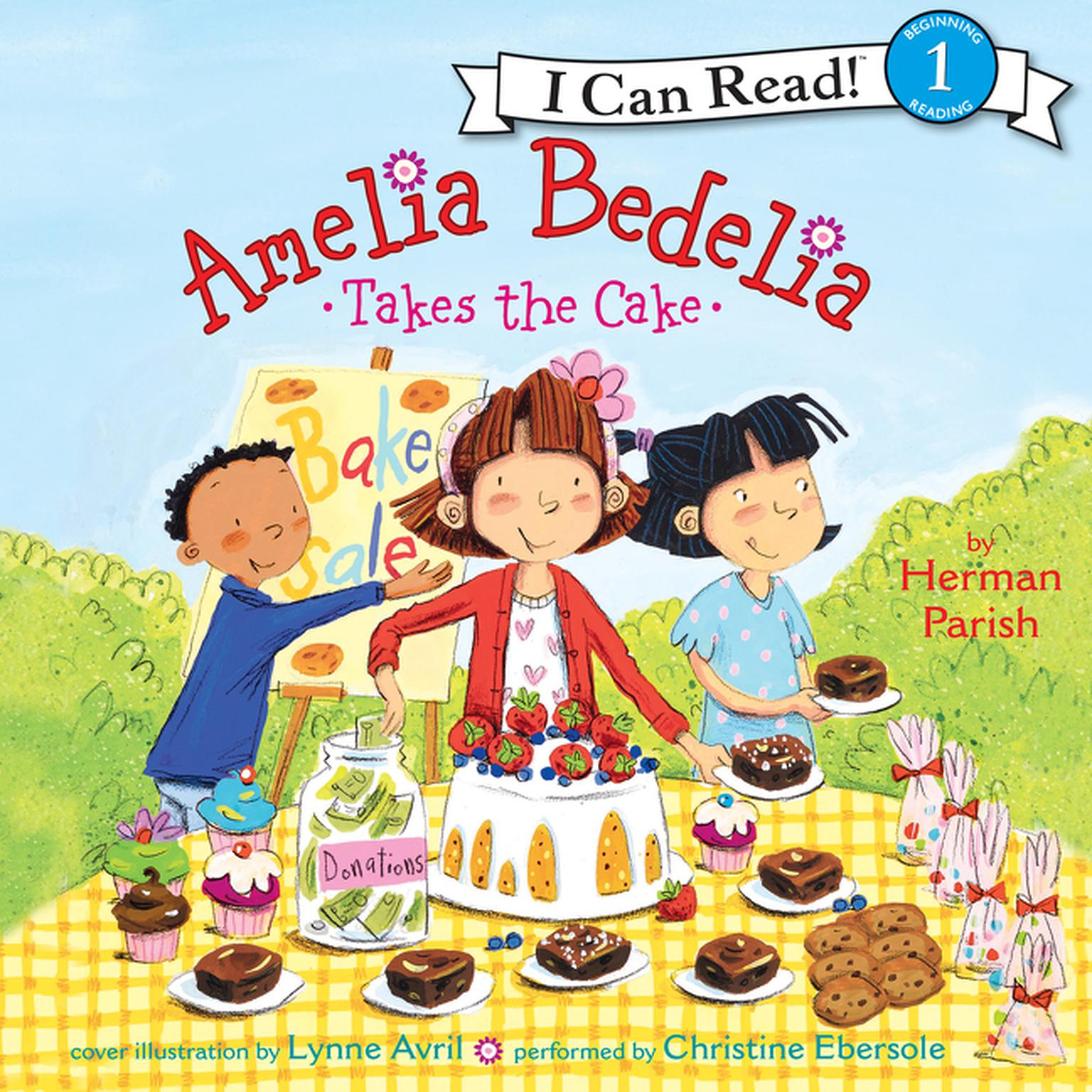 Amelia Bedelia Takes the Cake Audiobook, by Herman Parish