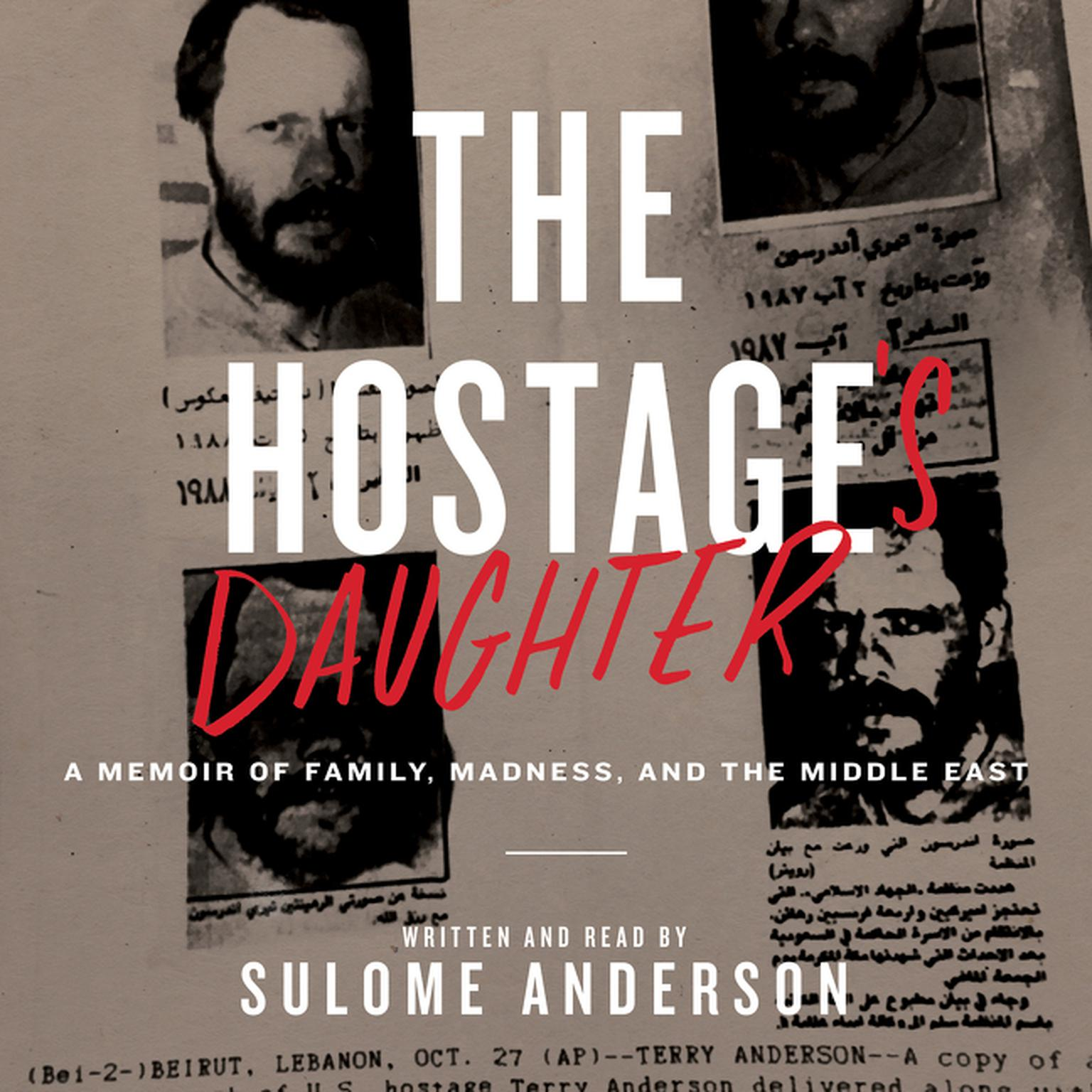 Printable The Hostage's Daughter: A Story of Family, Madness, and the Middle East Audiobook Cover Art